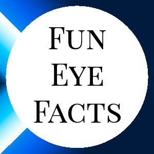Fun Eye Facts