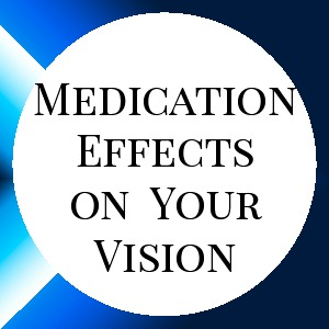 Medication Effects On Vision